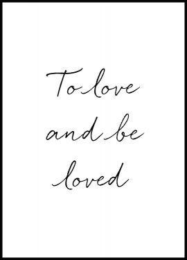 Poster To Love and Be Loved